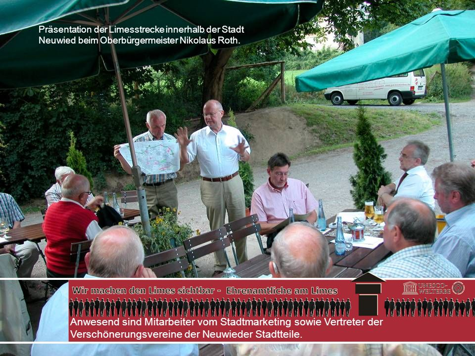 Präsentation der Limesstrecke innerhalb der Stadt Neuwied beim Oberbürgermeister Nikolaus Roth.