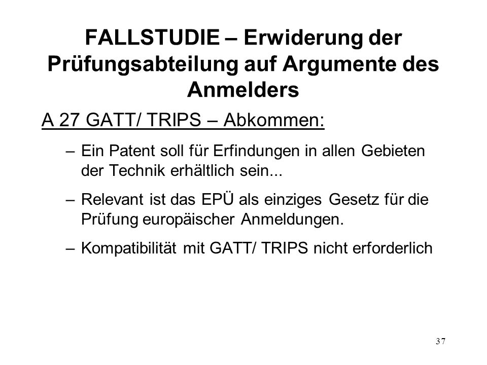 FALLSTUDIE – Erwiderung der Prüfungsabteilung auf Argumente des Anmelders