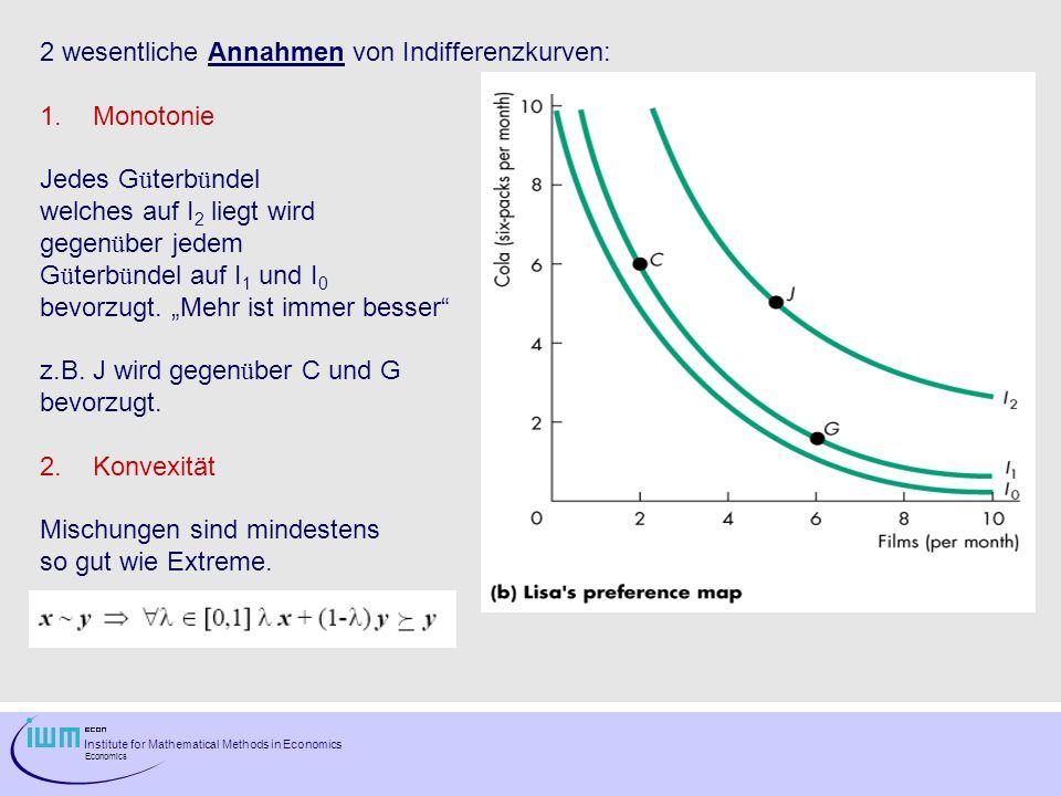 2 wesentliche Annahmen von Indifferenzkurven:
