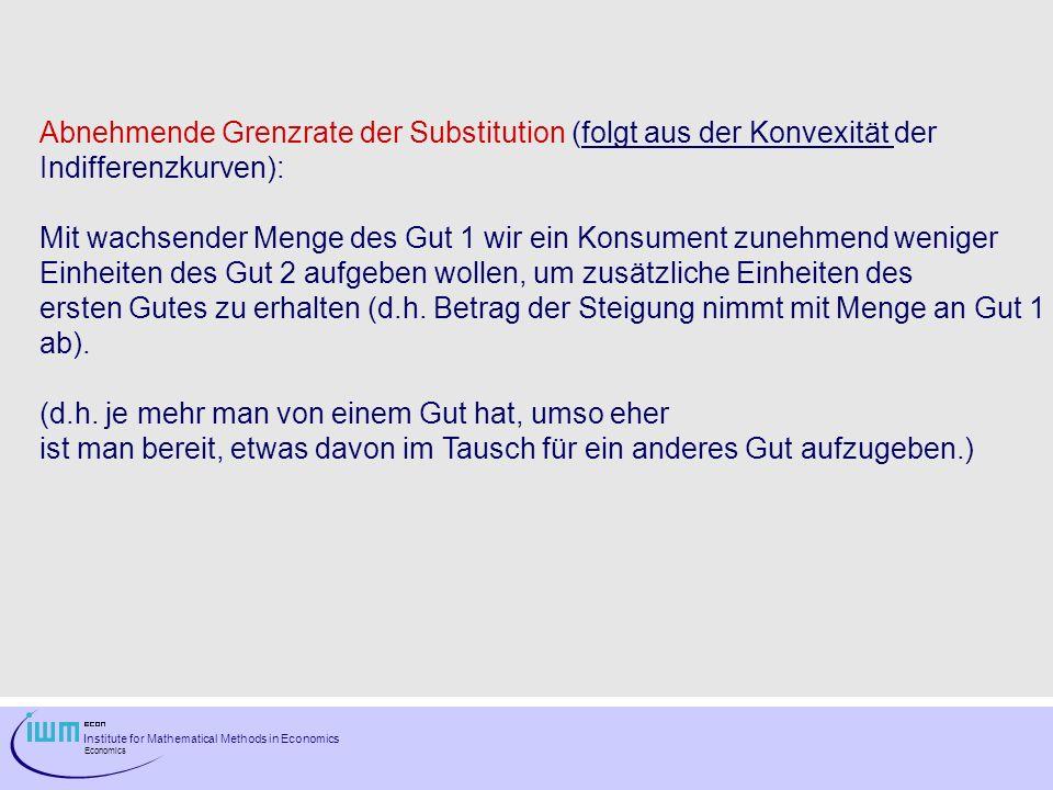 Abnehmende Grenzrate der Substitution (folgt aus der Konvexität der