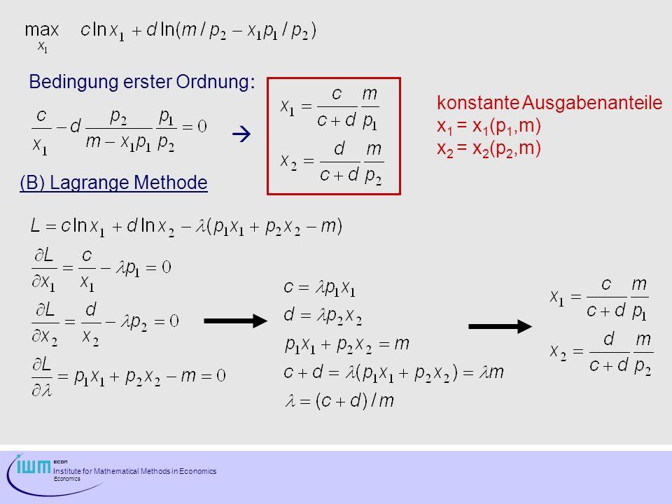  Bedingung erster Ordnung: konstante Ausgabenanteile x1 = x1(p1,m)