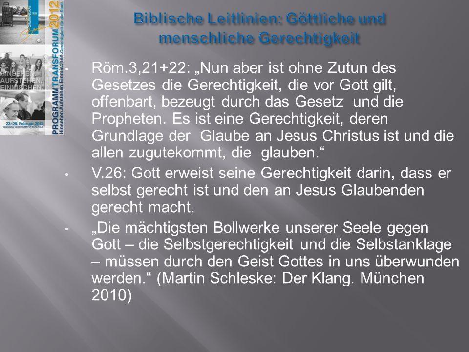 Biblische Leitlinien: Göttliche und menschliche Gerechtigkeit