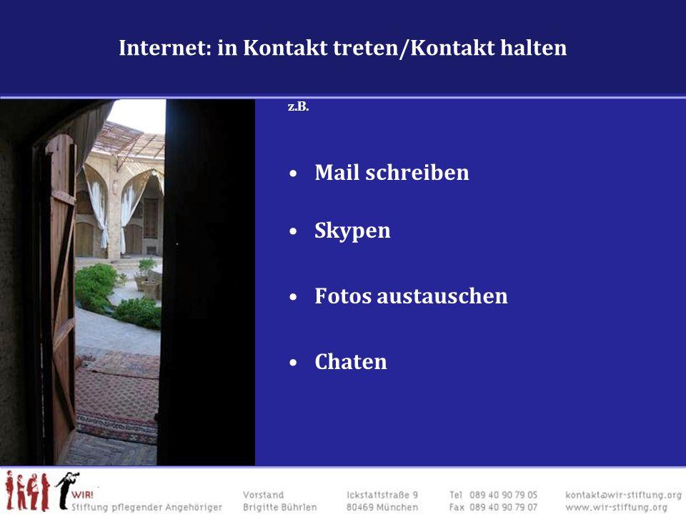 Internet: in Kontakt treten/Kontakt halten