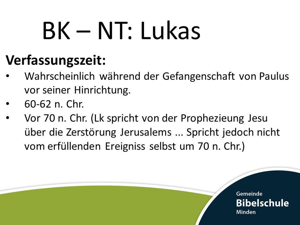 BK – NT: Lukas Verfassungszeit: