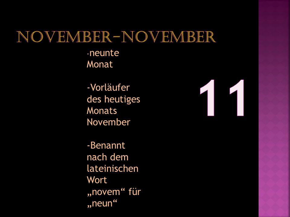 11 November-November -Vorläufer des heutiges Monats November
