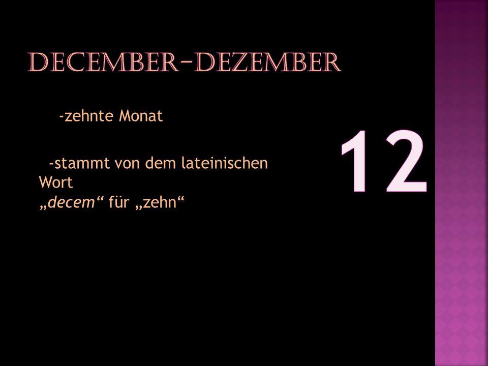 12 December-Dezember -zehnte Monat