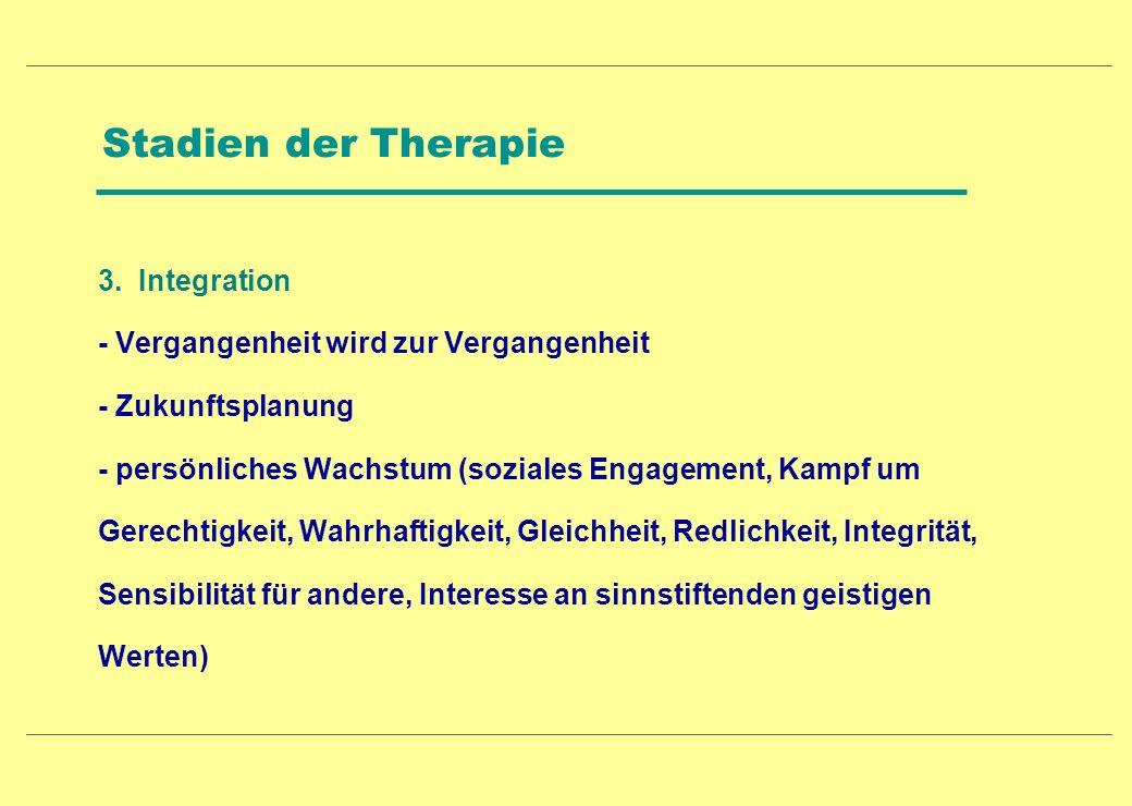 Stadien der Therapie 3. Integration