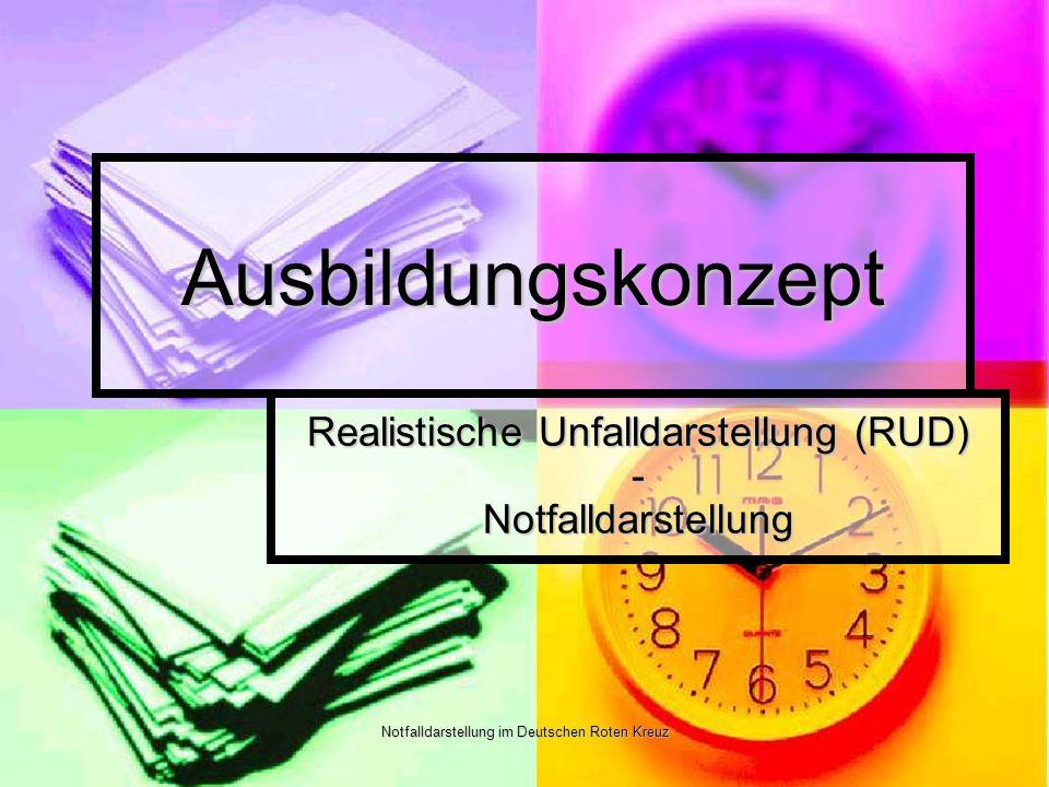 Realistische Unfalldarstellung (RUD) - Notfalldarstellung