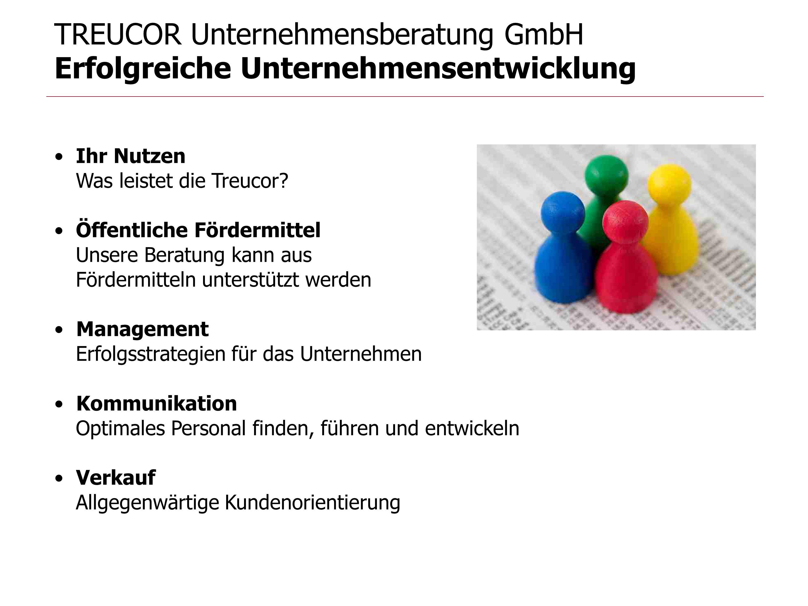 TREUCOR Unternehmensberatung GmbH Erfolgreiche Unternehmensentwicklung