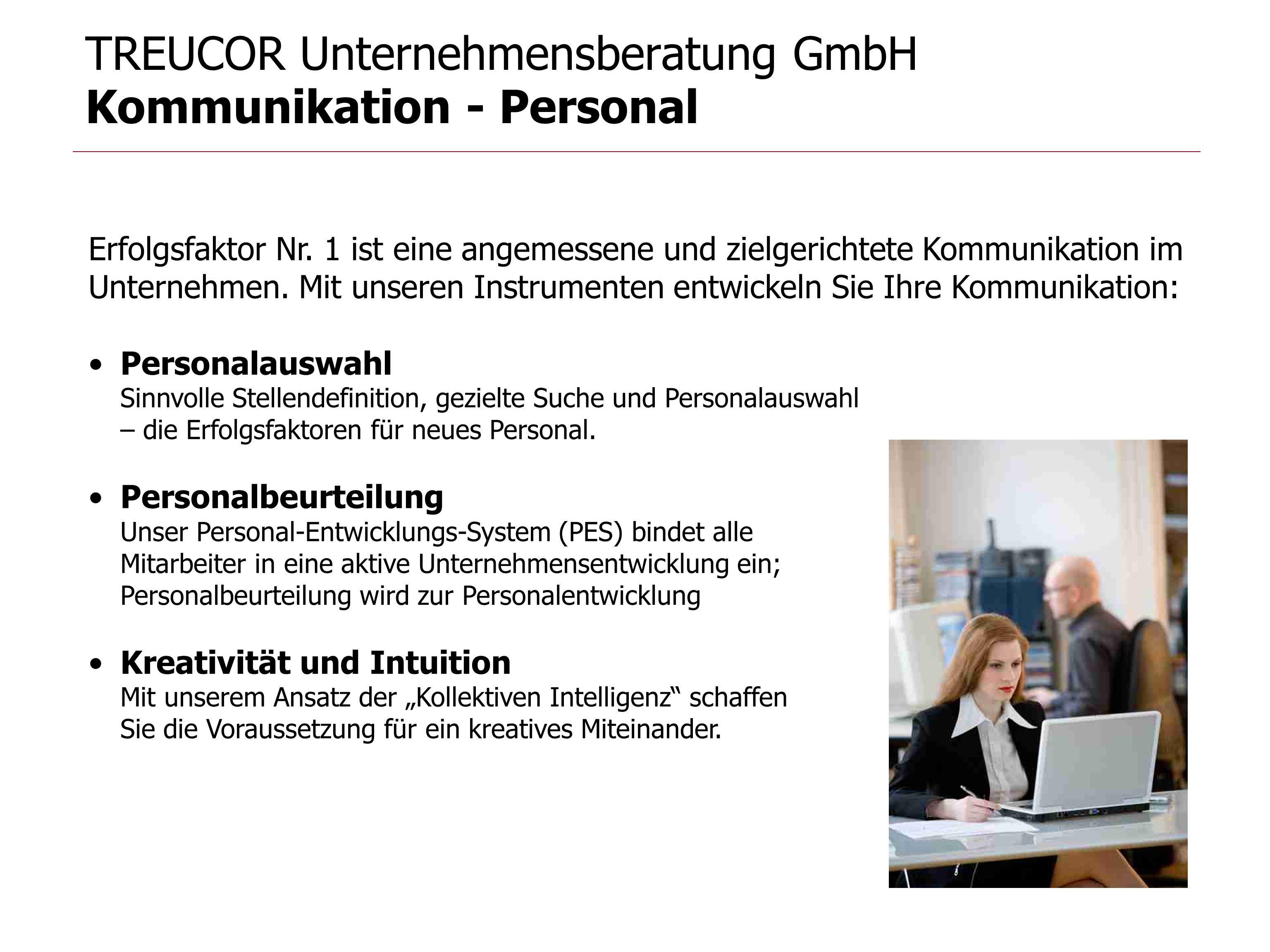 TREUCOR Unternehmensberatung GmbH Kommunikation - Personal