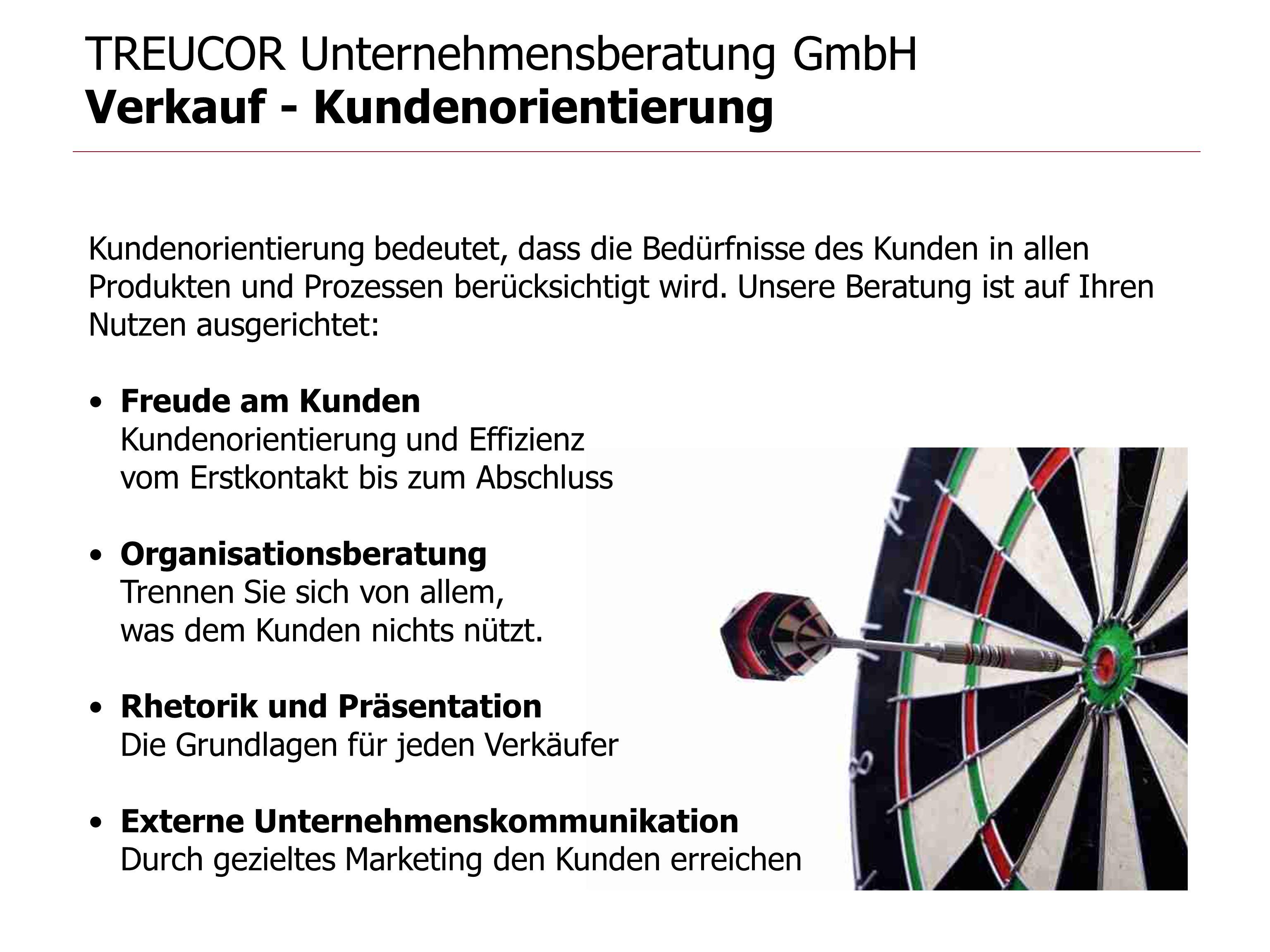 TREUCOR Unternehmensberatung GmbH Verkauf - Kundenorientierung