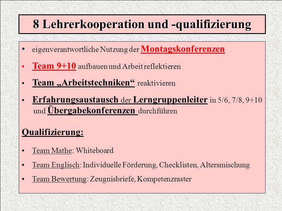 8 Lehrerkooperation und -qualifizierung