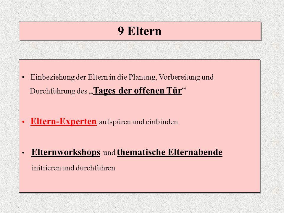 9 Eltern Einbeziehung der Eltern in die Planung, Vorbereitung und