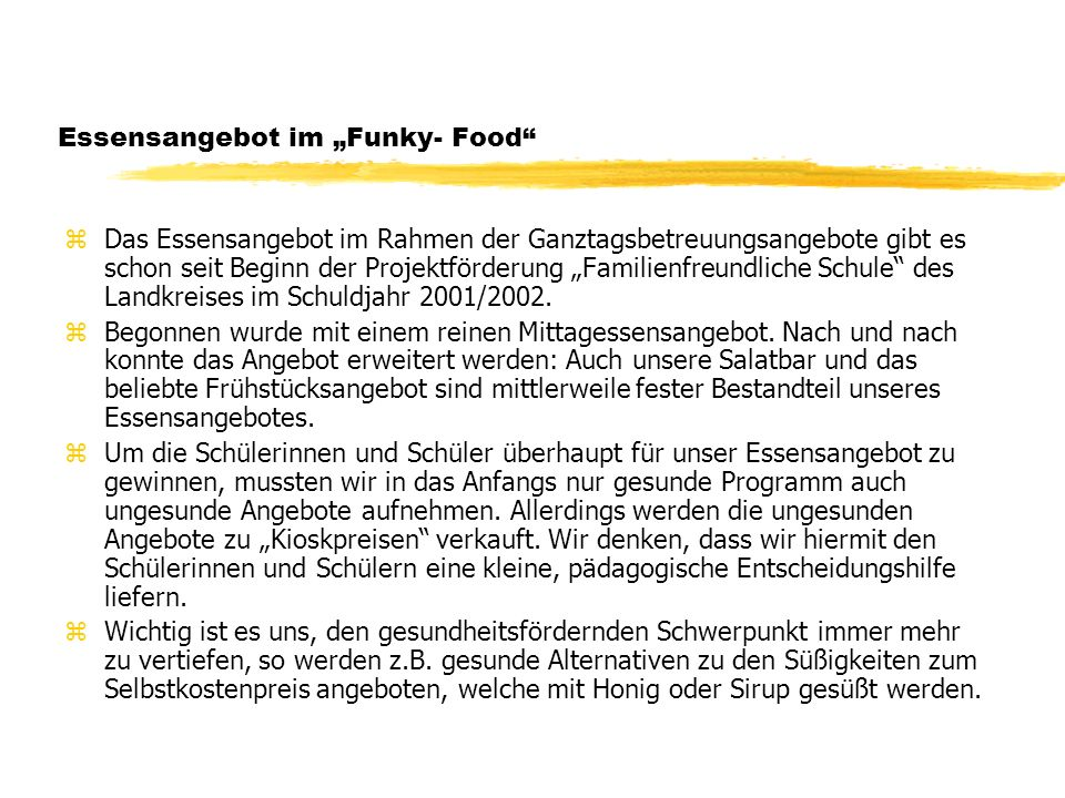 "Essensangebot im ""Funky- Food"