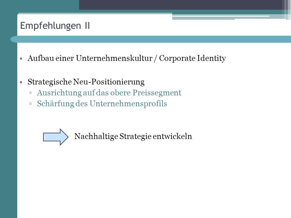 Empfehlungen II Aufbau einer Unternehmenskultur / Corporate Identity