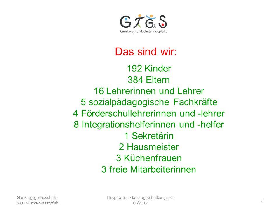 Das sind wir: 192 Kinder 384 Eltern 16 Lehrerinnen und Lehrer