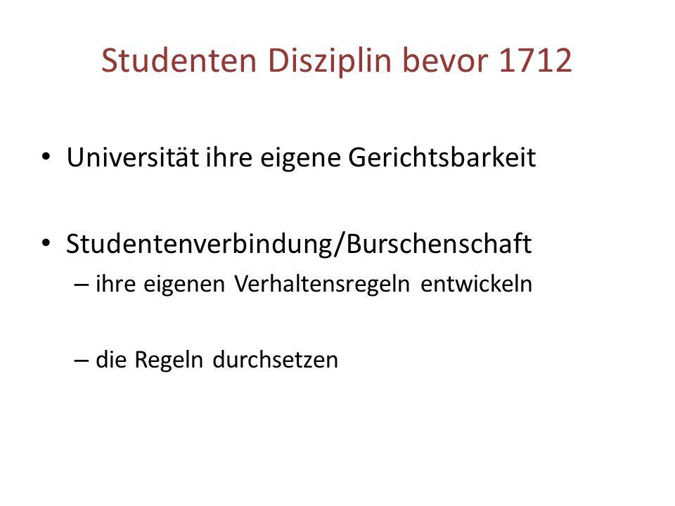Studenten Disziplin bevor 1712