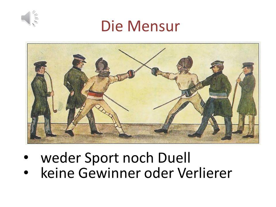 Die Mensur weder Sport noch Duell keine Gewinner oder Verlierer