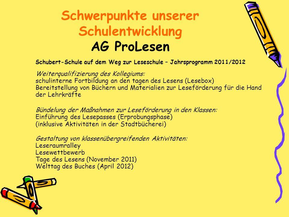 Schwerpunkte unserer Schulentwicklung AG ProLesen