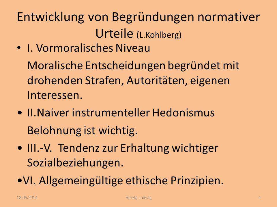 Entwicklung von Begründungen normativer Urteile (L.Kohlberg)