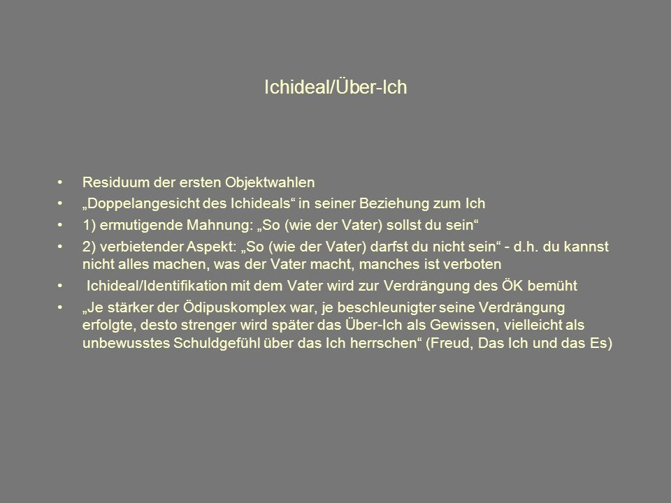 Ichideal/Über-Ich Residuum der ersten Objektwahlen