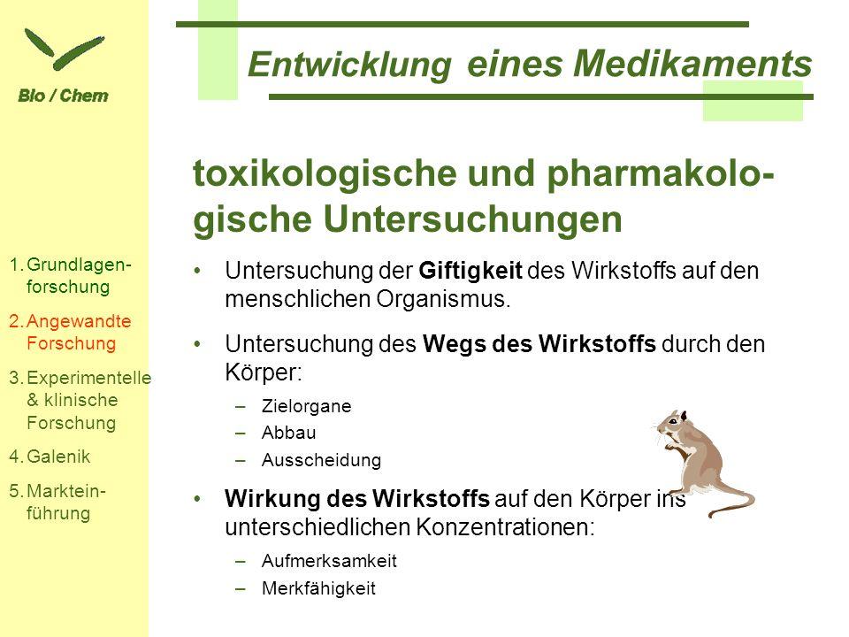 toxikologische und pharmakolo-gische Untersuchungen