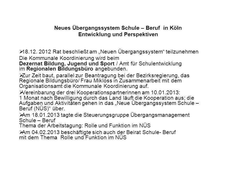 Neues Übergangssystem Schule – Beruf in Köln Entwicklung und Perspektiven