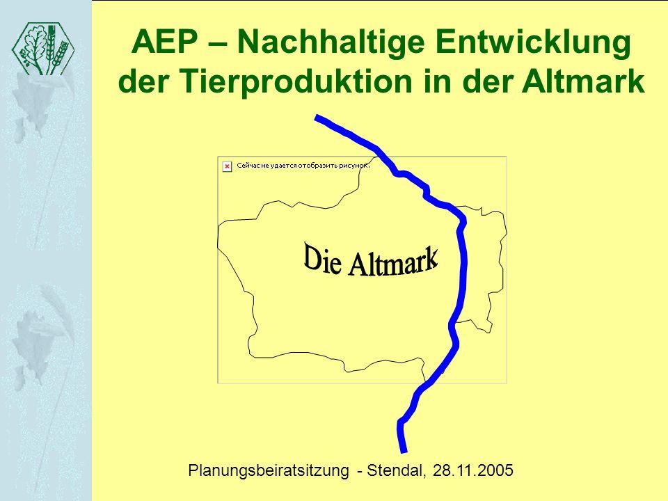 AEP – Nachhaltige Entwicklung der Tierproduktion in der Altmark