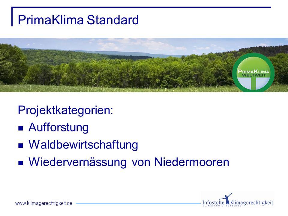 PrimaKlima Standard Projektkategorien: Aufforstung Waldbewirtschaftung