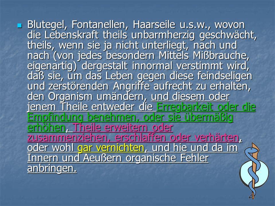 Blutegel, Fontanellen, Haarseile u. s. w