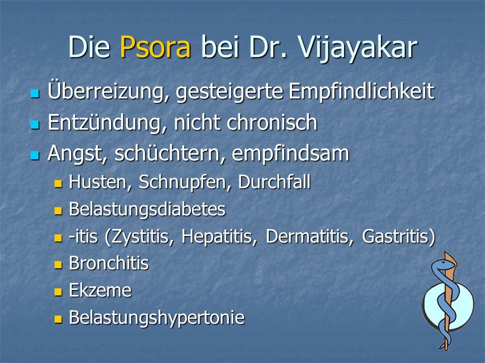 Die Psora bei Dr. Vijayakar