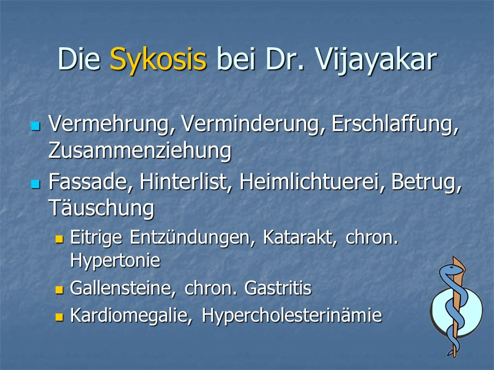 Die Sykosis bei Dr. Vijayakar