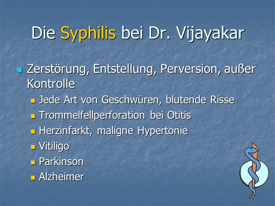 Die Syphilis bei Dr. Vijayakar