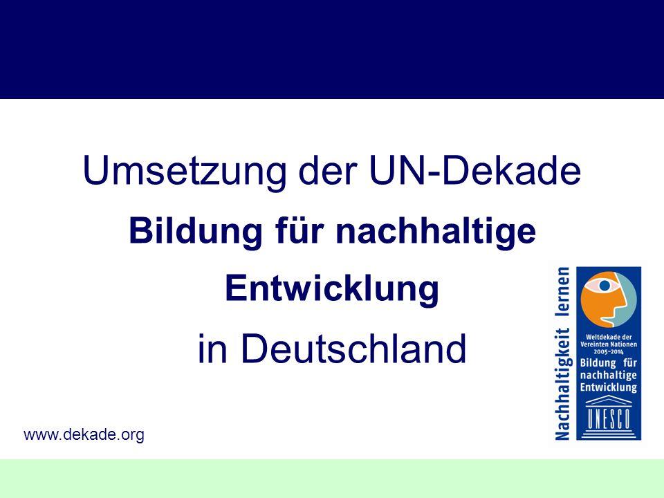 Umsetzung der UN-Dekade Bildung für nachhaltige Entwicklung in Deutschland
