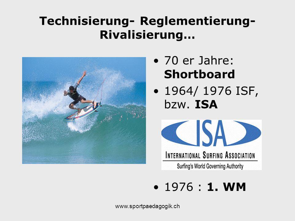 Technisierung- Reglementierung- Rivalisierung…