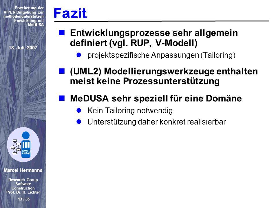Fazit Entwicklungsprozesse sehr allgemein definiert (vgl. RUP, V-Modell) projektspezifische Anpassungen (Tailoring)