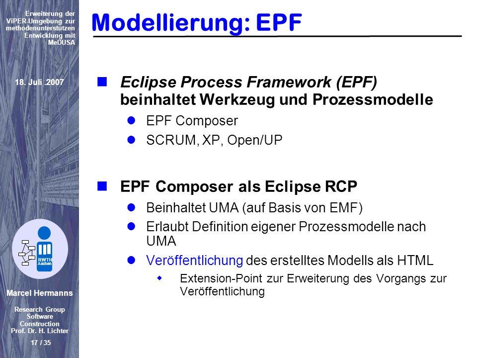 Modellierung: EPF Eclipse Process Framework (EPF) beinhaltet Werkzeug und Prozessmodelle. EPF Composer.