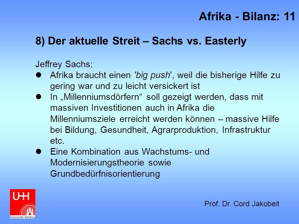 Afrika - Bilanz: 11 8) Der aktuelle Streit – Sachs vs. Easterly