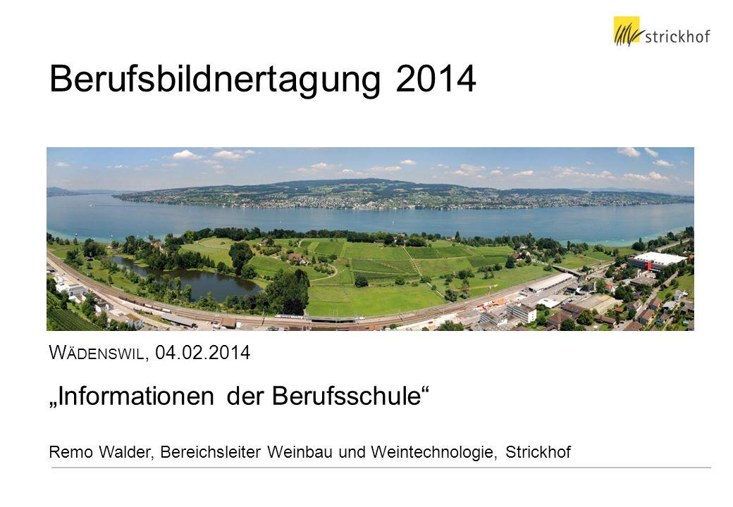 """Berufsbildnertagung 2014 """"Informationen der Berufsschule"""