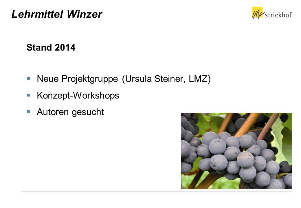 Lehrmittel Winzer Stand 2014 Neue Projektgruppe (Ursula Steiner, LMZ)