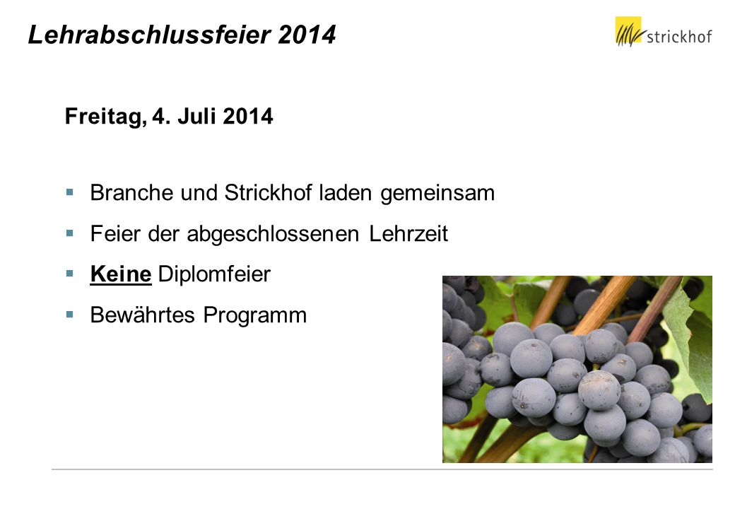 Lehrabschlussfeier 2014 Freitag, 4. Juli 2014