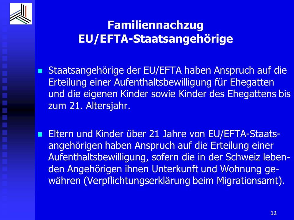 Familiennachzug EU/EFTA-Staatsangehörige