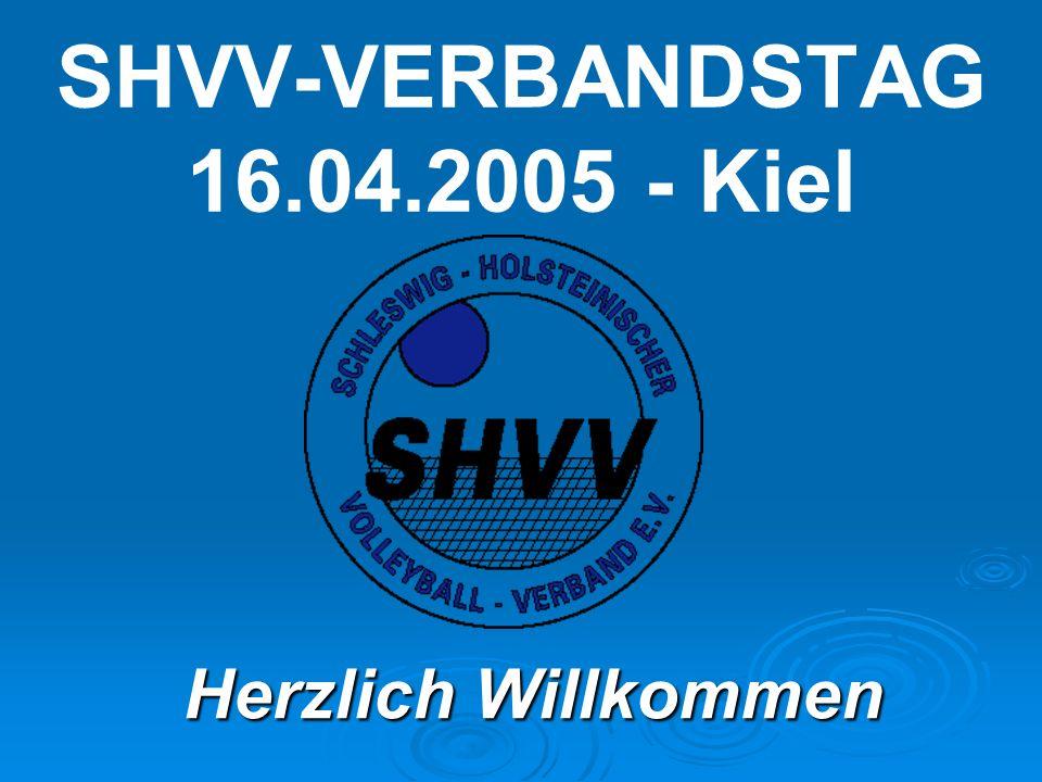 SHVV-VERBANDSTAG 16.04.2005 - Kiel