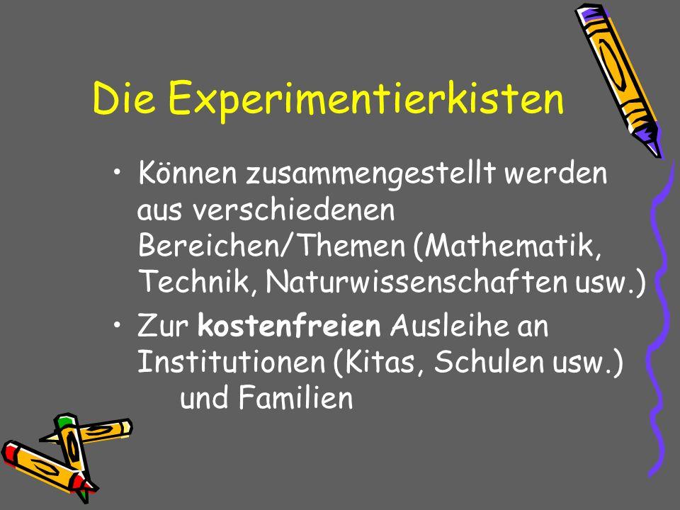 Die Experimentierkisten