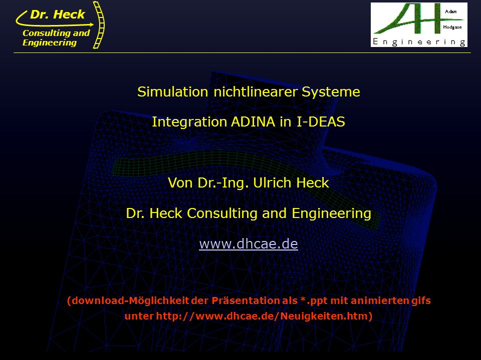 Simulation nichtlinearer Systeme Integration ADINA in I-DEAS