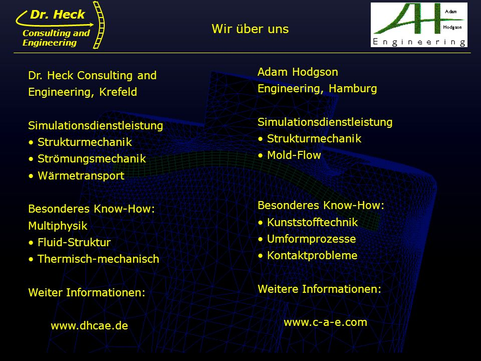 Wir über uns Dr. Heck Adam Hodgson Dr. Heck Consulting and