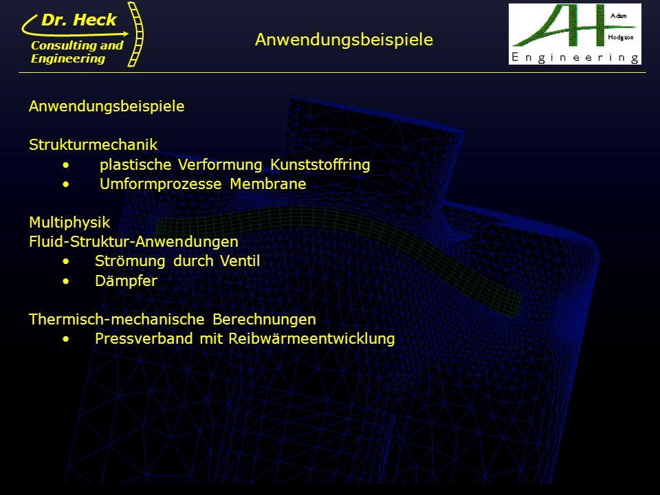 Anwendungsbeispiele Dr. Heck Anwendungsbeispiele Strukturmechanik