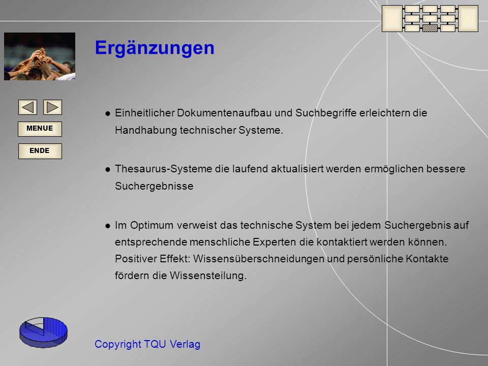 Ergänzungen Einheitlicher Dokumentenaufbau und Suchbegriffe erleichtern die Handhabung technischer Systeme.