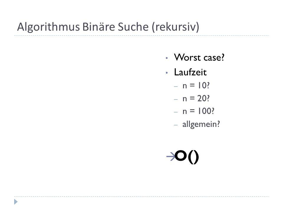Algorithmus Binäre Suche (rekursiv)