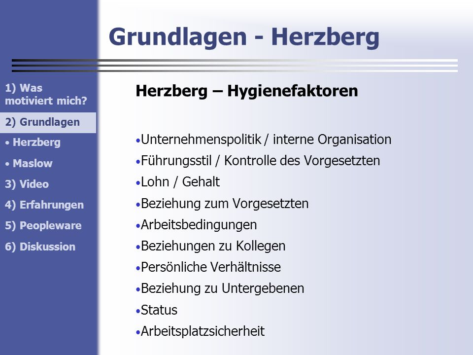 Grundlagen - Herzberg Herzberg – Hygienefaktoren